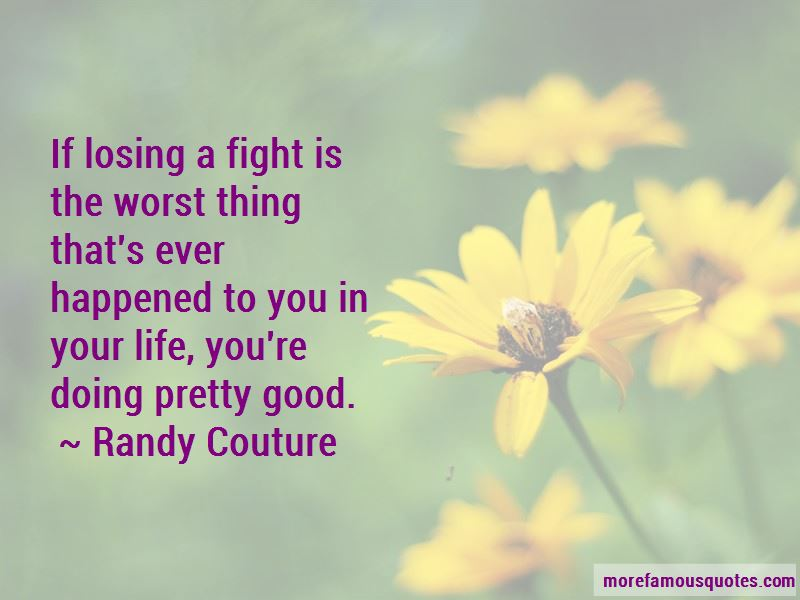 Randy Couture Quotes Pictures 2