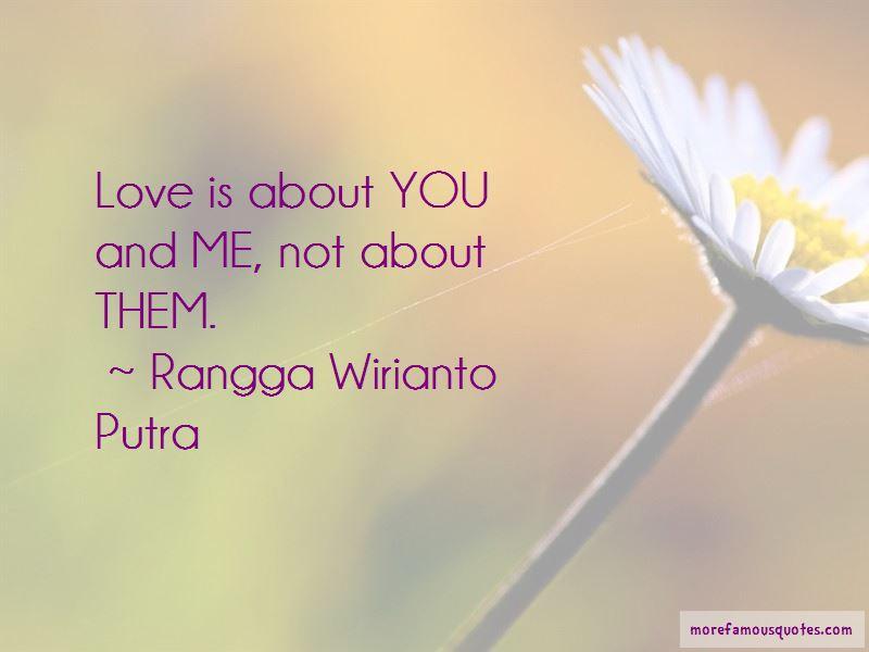 Rangga Wirianto Putra Quotes