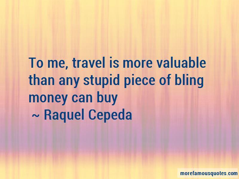 Raquel Cepeda Quotes