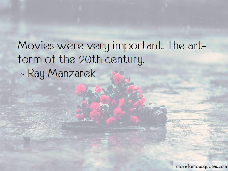 Ray Manzarek Quotes