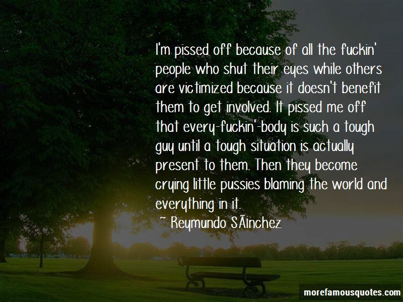Reymundo Sanchez Quotes