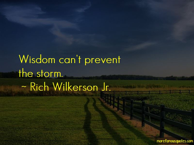 Rich Wilkerson Jr. Quotes