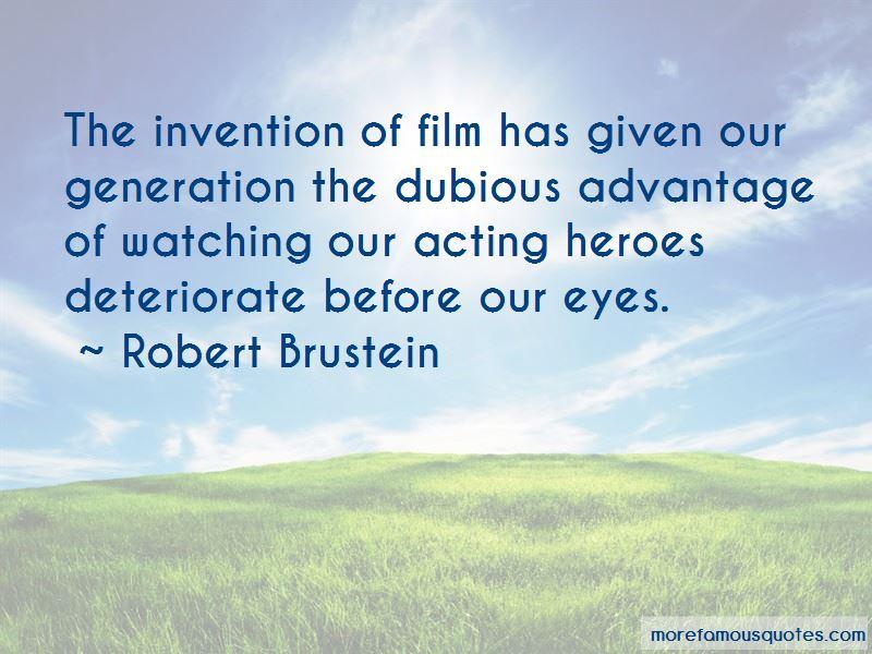 Robert Brustein Quotes