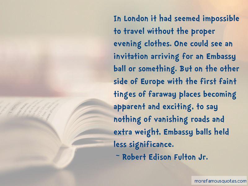 Robert Edison Fulton Jr. Quotes Pictures 3