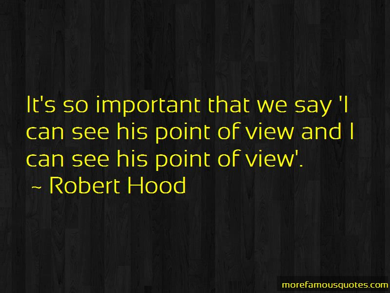 Robert Hood Quotes Pictures 4