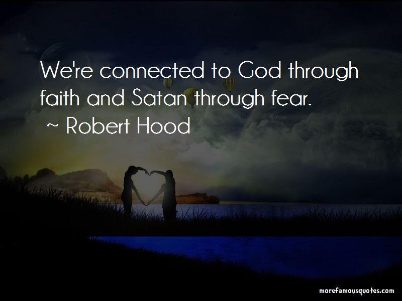 Robert Hood Quotes