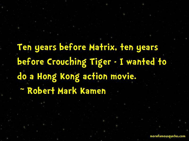 Robert Mark Kamen Quotes Pictures 3