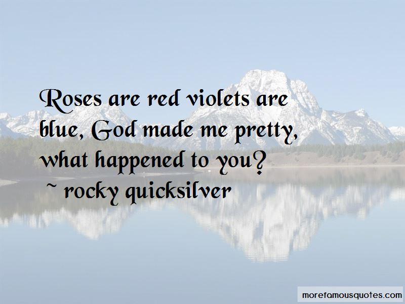 Rocky Quicksilver Quotes