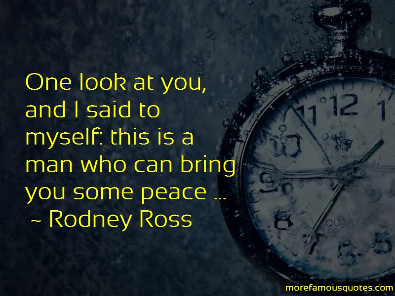 Rodney Ross Quotes Pictures 4
