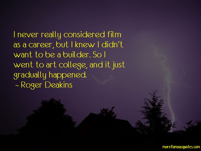 Roger Deakins Quotes Pictures 3