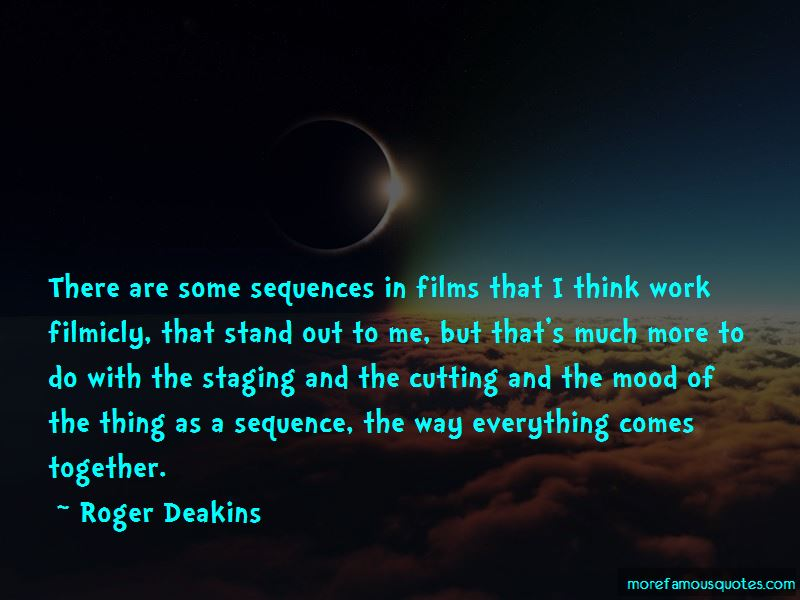 Roger Deakins Quotes Pictures 4