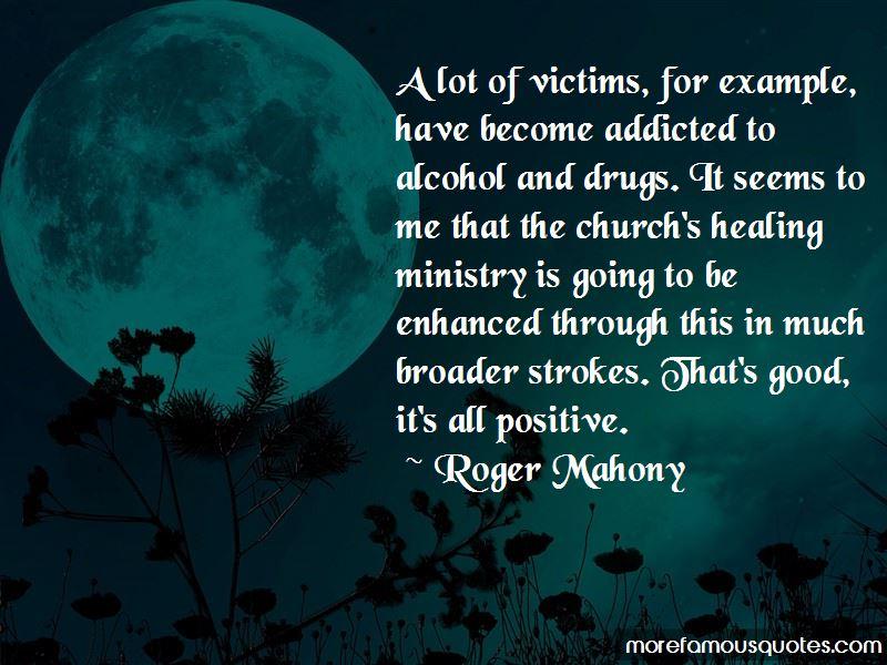 Roger Mahony Quotes
