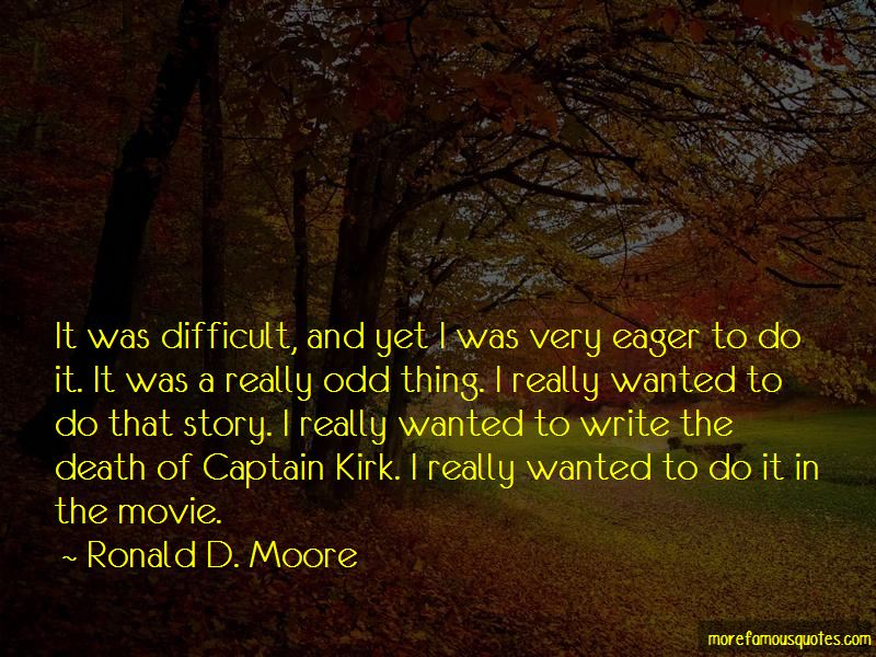 Ronald D. Moore Quotes Pictures 2