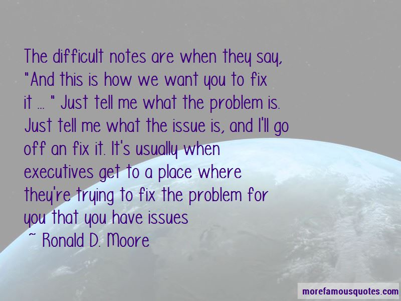 Ronald D. Moore Quotes Pictures 3