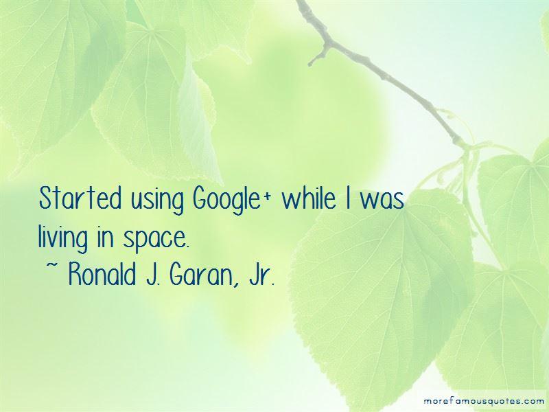 Ronald J. Garan, Jr. Quotes Pictures 3