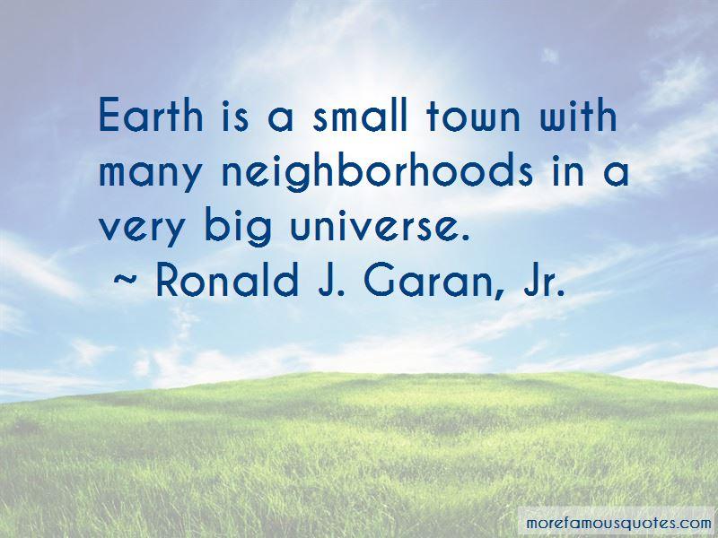 Ronald J. Garan, Jr. Quotes