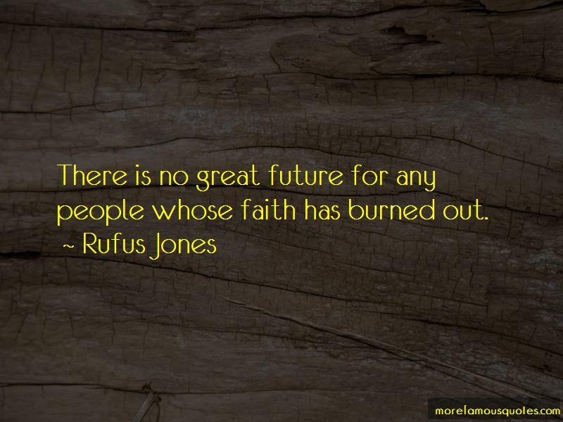 Rufus Jones Quotes Pictures 4