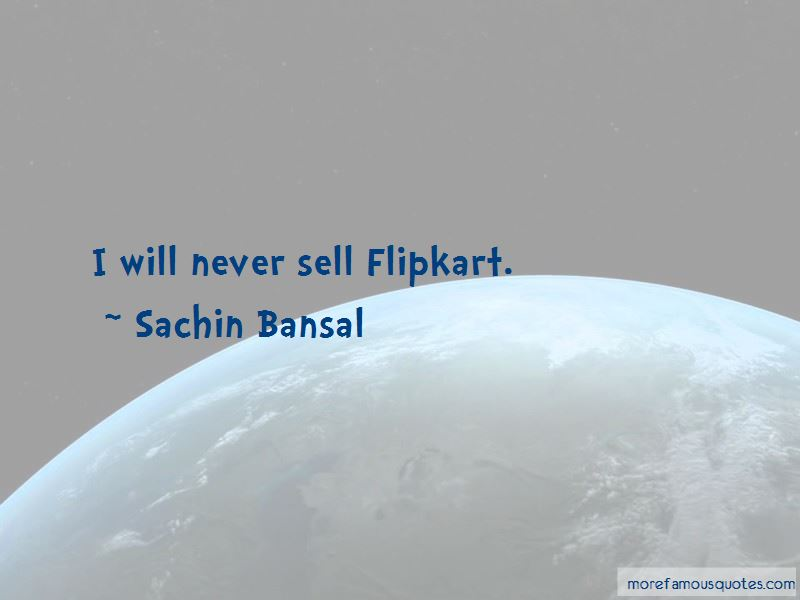 Sachin Bansal Quotes Pictures 2