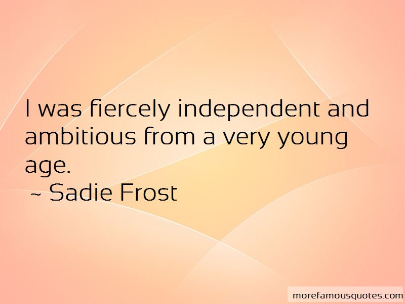 Sadie Frost Quotes Pictures 2