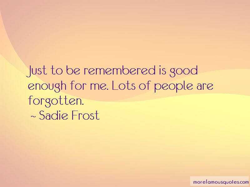 Sadie Frost Quotes Pictures 4