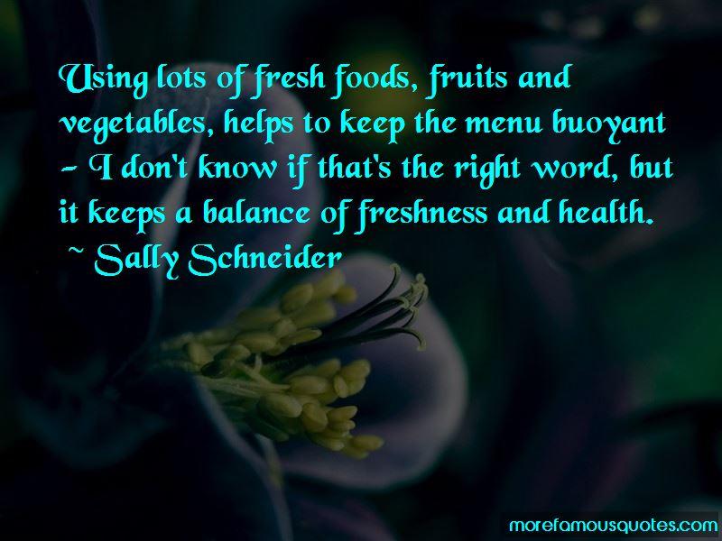 Sally Schneider Quotes Pictures 2