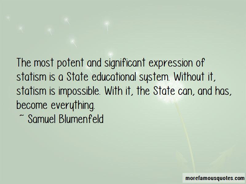Samuel Blumenfeld Quotes