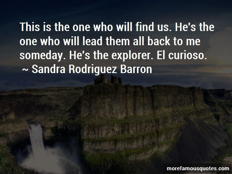 Sandra Rodriguez Barron Quotes Pictures 3