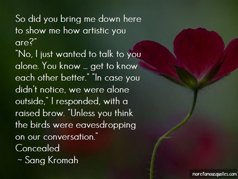 Sang Kromah Quotes