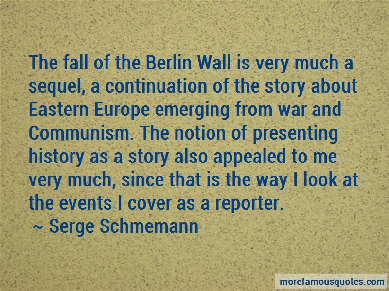 Serge Schmemann Quotes Pictures 2