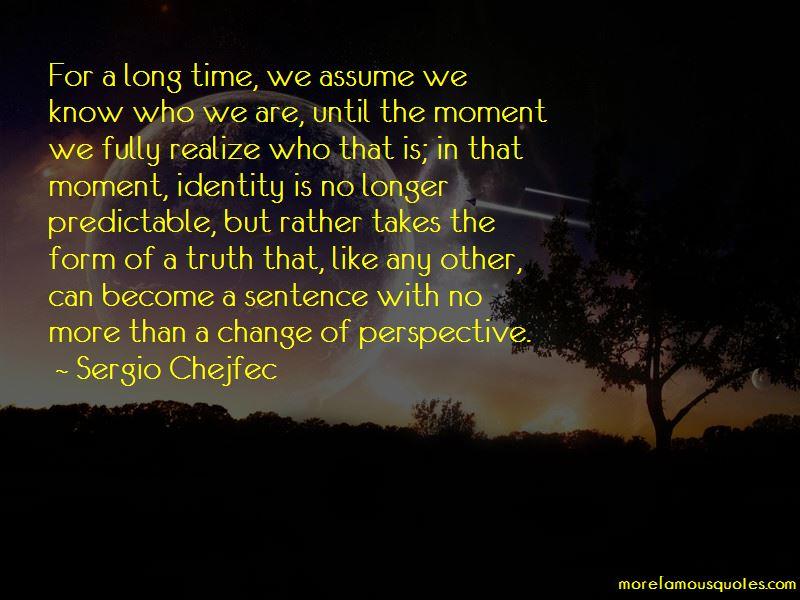 Sergio Chejfec Quotes Pictures 2