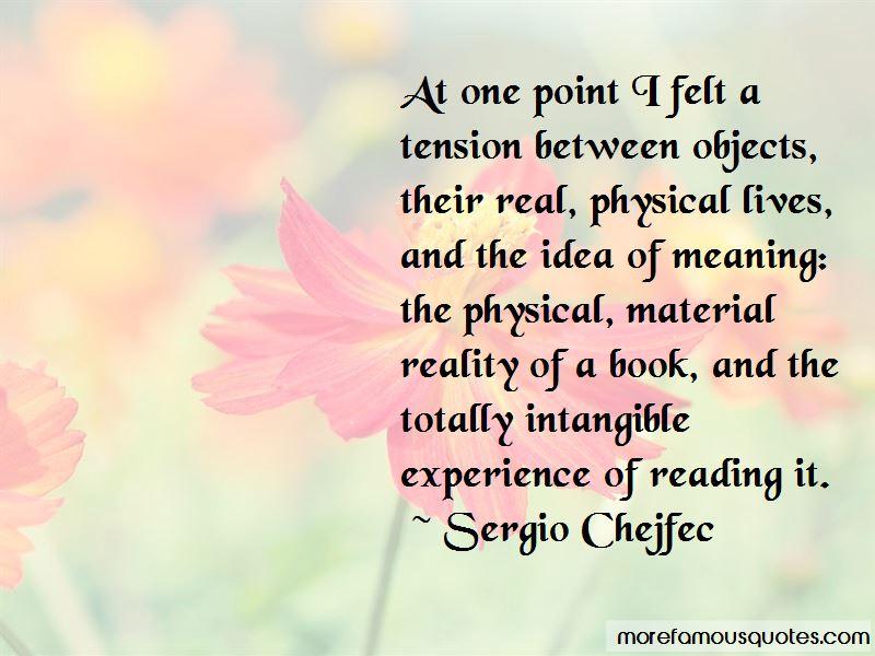Sergio Chejfec Quotes Pictures 4