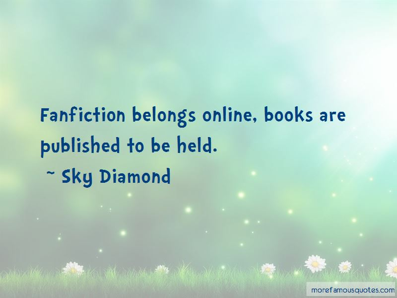 Sky Diamond Quotes