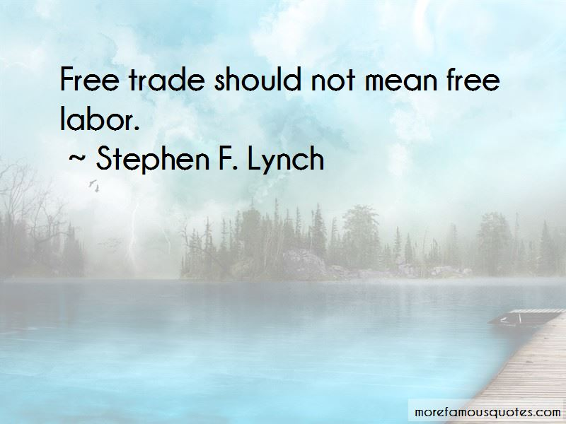 Stephen F. Lynch Quotes Pictures 4