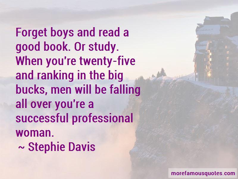Stephie Davis Quotes