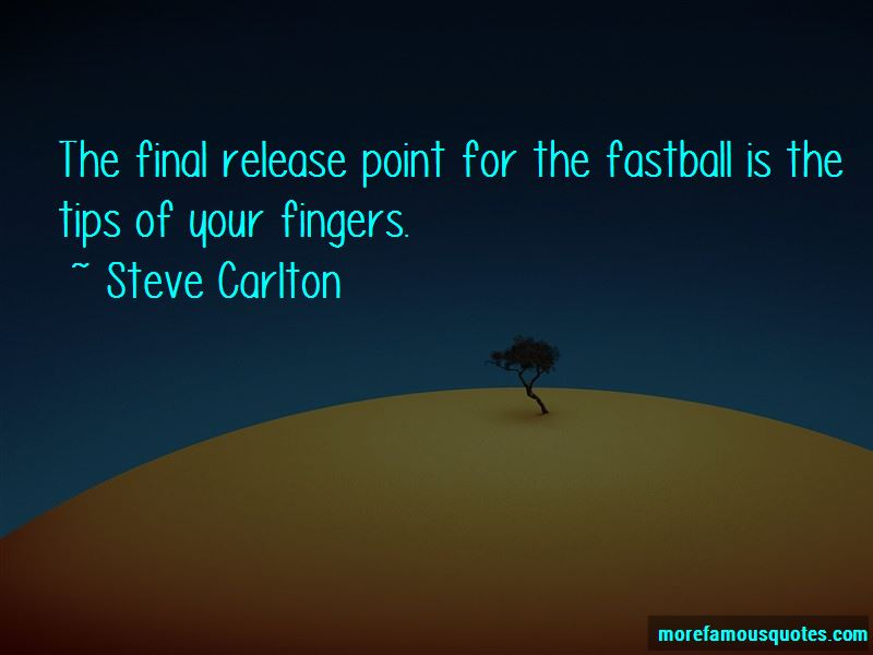 Steve Carlton Quotes Pictures 4