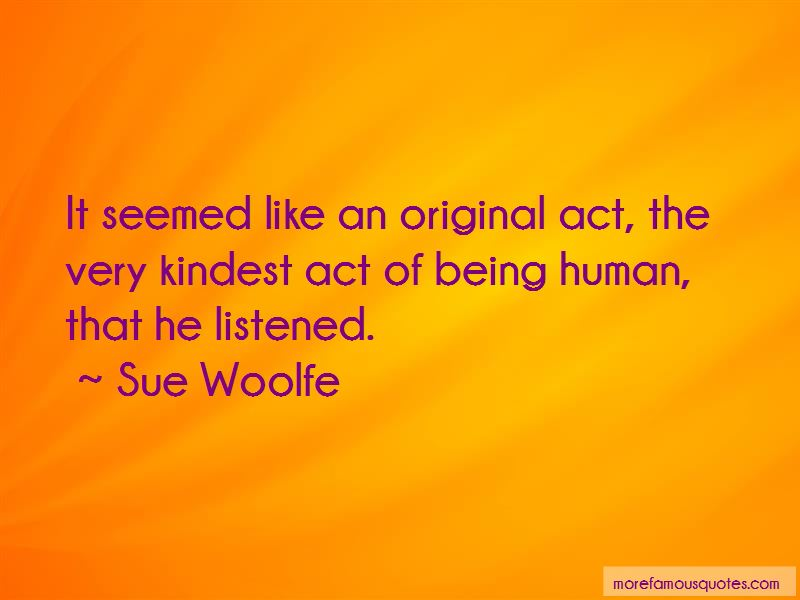Sue Woolfe Quotes Pictures 2