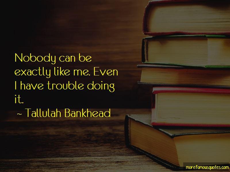 Tallulah Bankhead Quotes