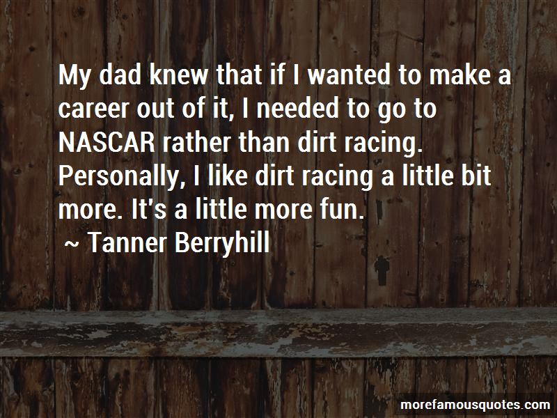 Tanner Berryhill Quotes Pictures 2