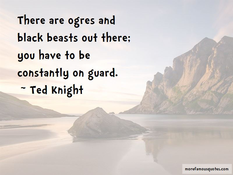 Ted Knight Quotes Pictures 2