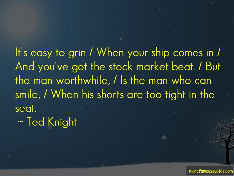Ted Knight Quotes Pictures 3
