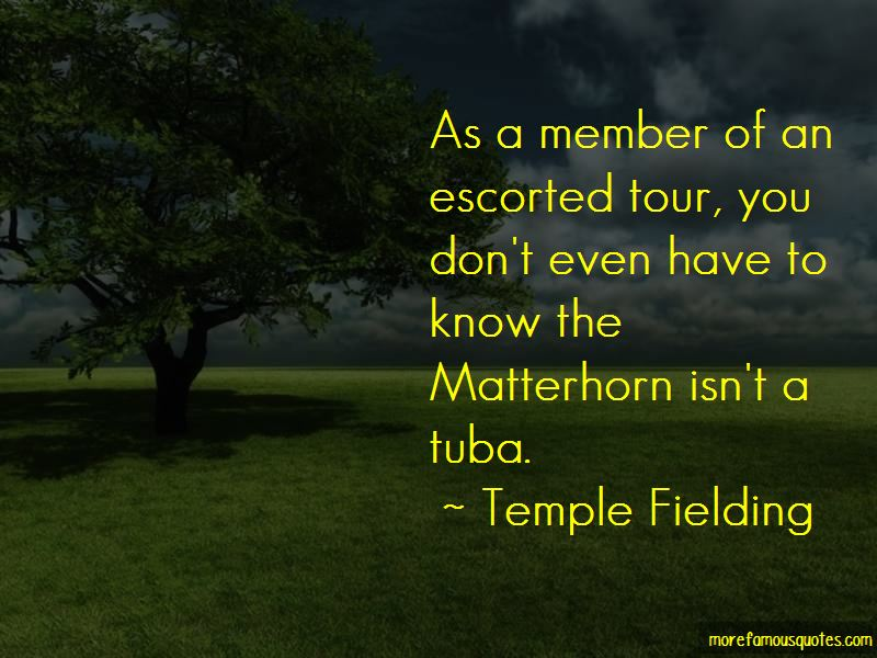 Temple Fielding Quotes