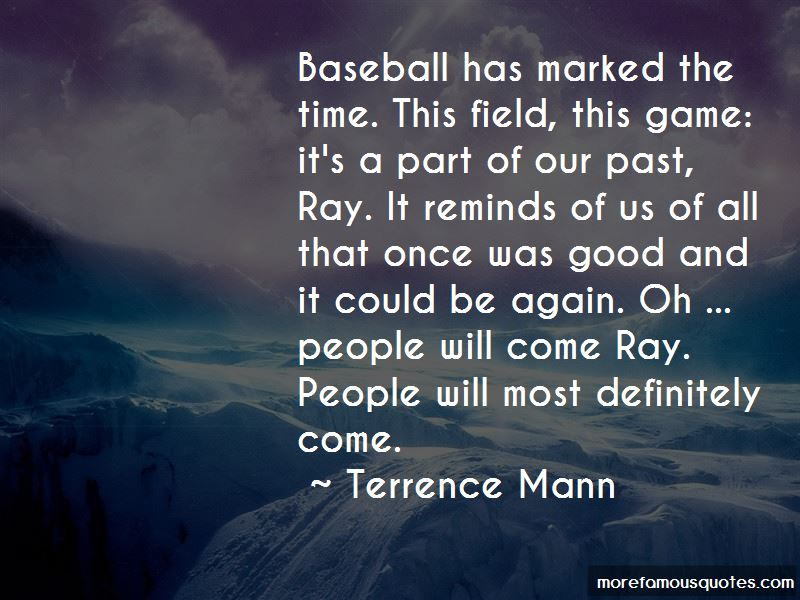 Terrence Mann Quotes
