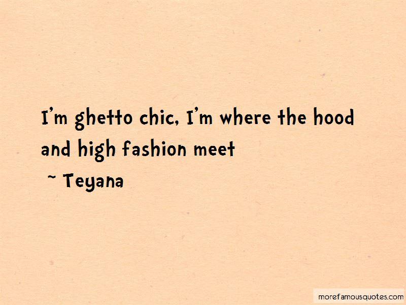 Teyana Quotes