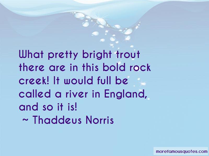 Thaddeus Norris Quotes Pictures 2