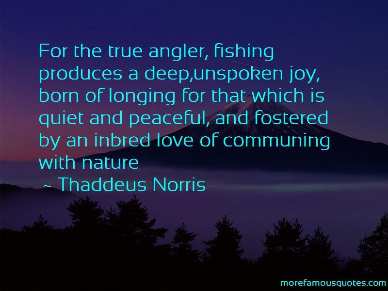 Thaddeus Norris Quotes