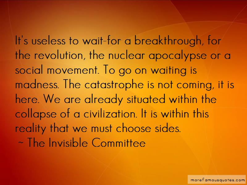 The Invisible Committee Quotes Pictures 4