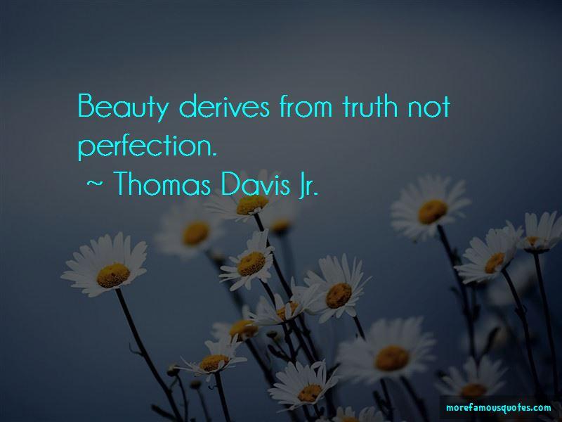 Thomas Davis Jr. Quotes