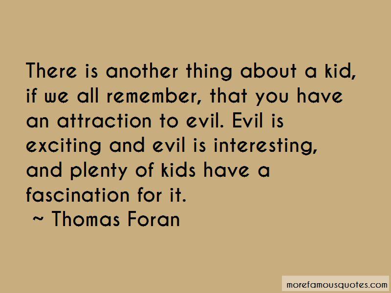 Thomas Foran Quotes Pictures 4