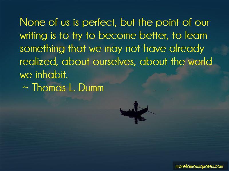 Thomas L. Dumm Quotes Pictures 2