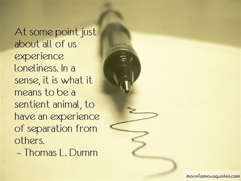 Thomas L. Dumm Quotes Pictures 3